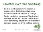 education more than advertising