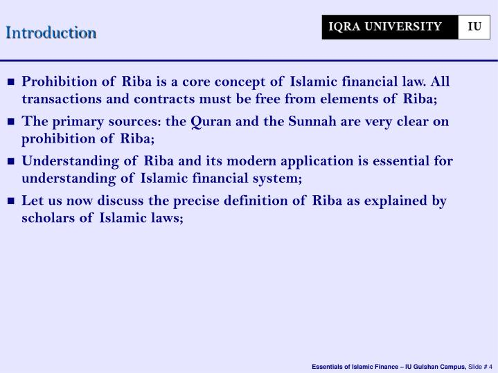 Prohibition Of Riba Is A Core Concept Of Islamic Financial Law All Transactions And Contracts Must Be Free From Elements Of Riba