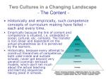two cultures in a changing landscape the content2