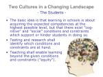 two cultures in a changing landscape the students1