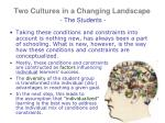 two cultures in a changing landscape the students2