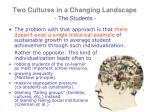 two cultures in a changing landscape the students4