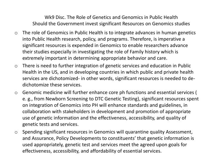 Wk9 Disc. The Role of Genetics and Genomics in Public Health