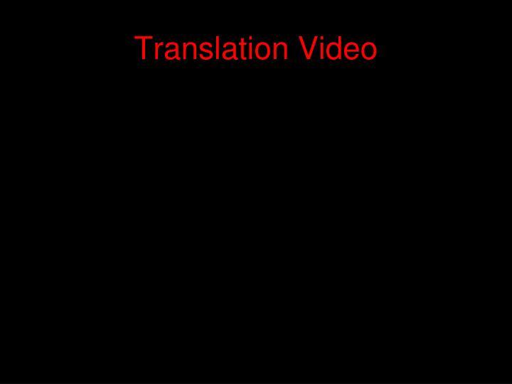 Translation Video