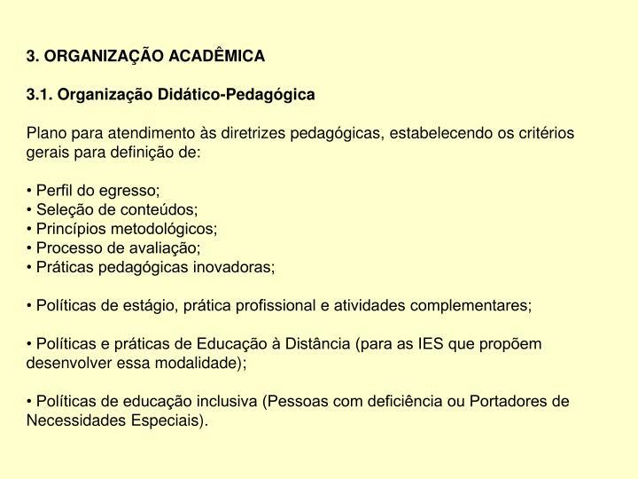 3. ORGANIZAÇÃO ACADÊMICA
