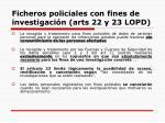 ficheros policiales con fines de investigaci n arts 22 y 23 lopd