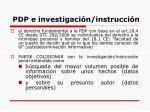 pdp e investigaci n instrucci n