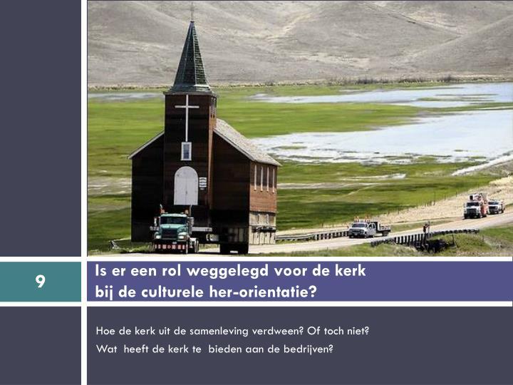Is er een rol weggelegd voor de kerk
