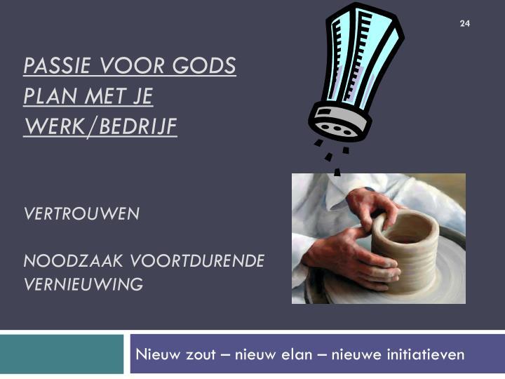 Passie voor Gods plan met je werk/bedrijf
