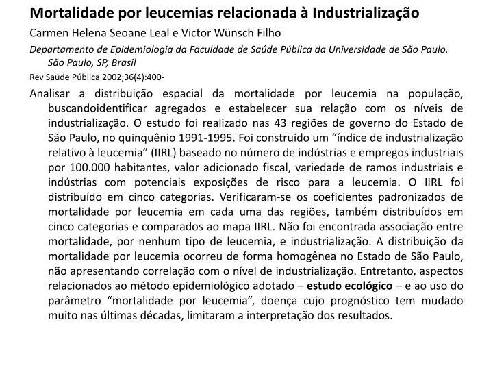Mortalidade por leucemias relacionada à Industrialização