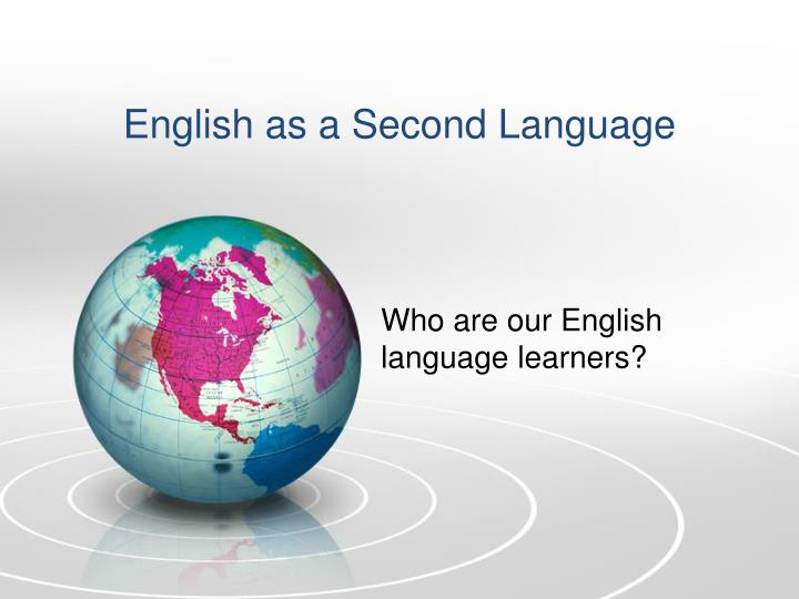 english as a second language n.