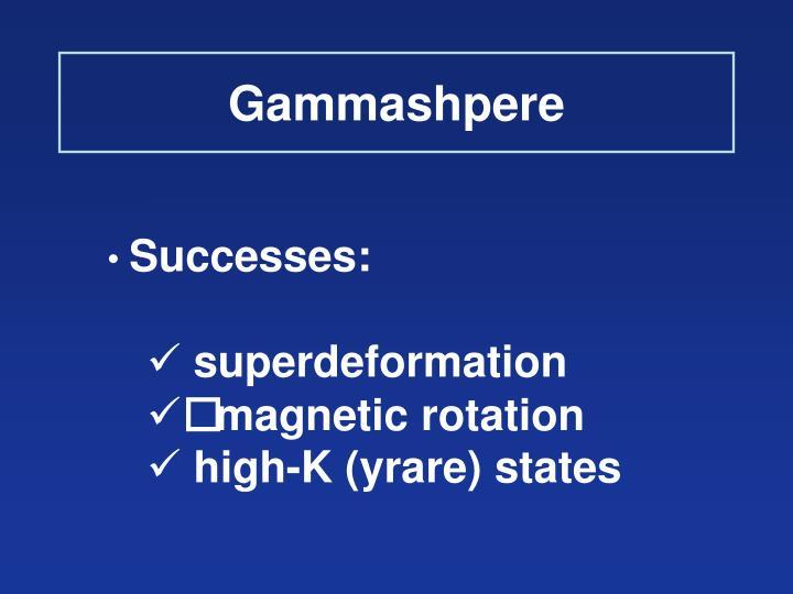 Gammashpere