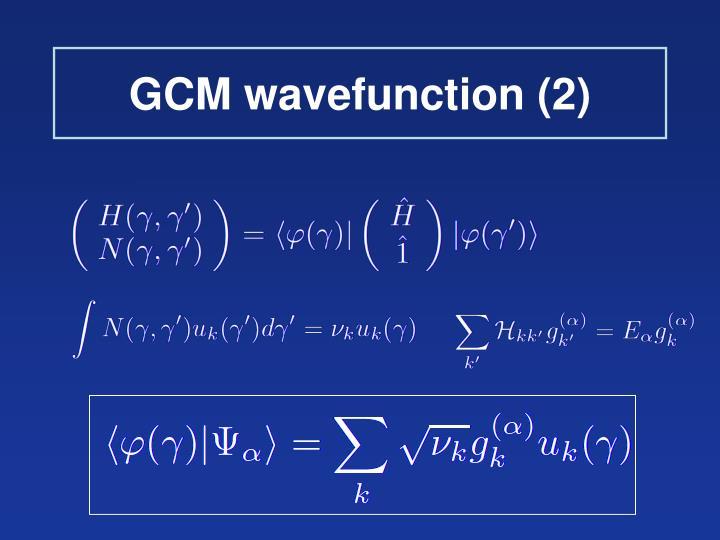 GCM wavefunction (2)