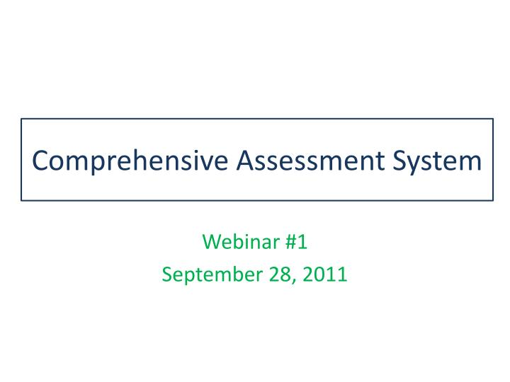 comprehensive assessment system n.