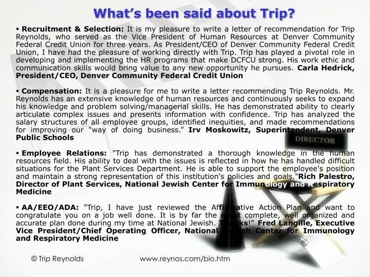 What's been said about Trip?