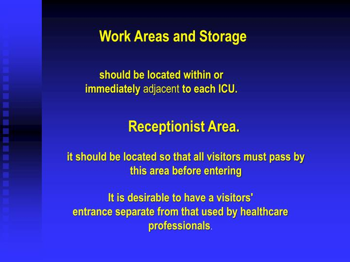 Work Areas and Storage