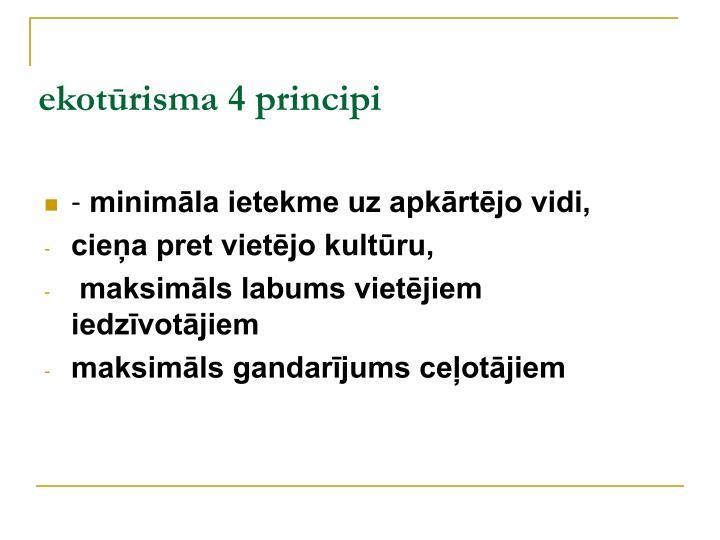 ekotūrisma 4 principi
