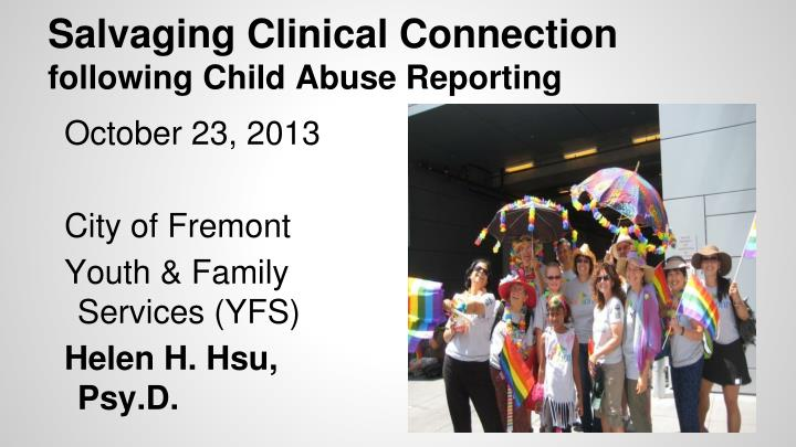 salvaging clinical connection following child abuse reporting n.