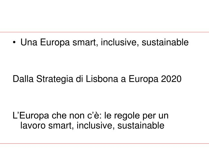 Una Europa smart, inclusive, sustainable