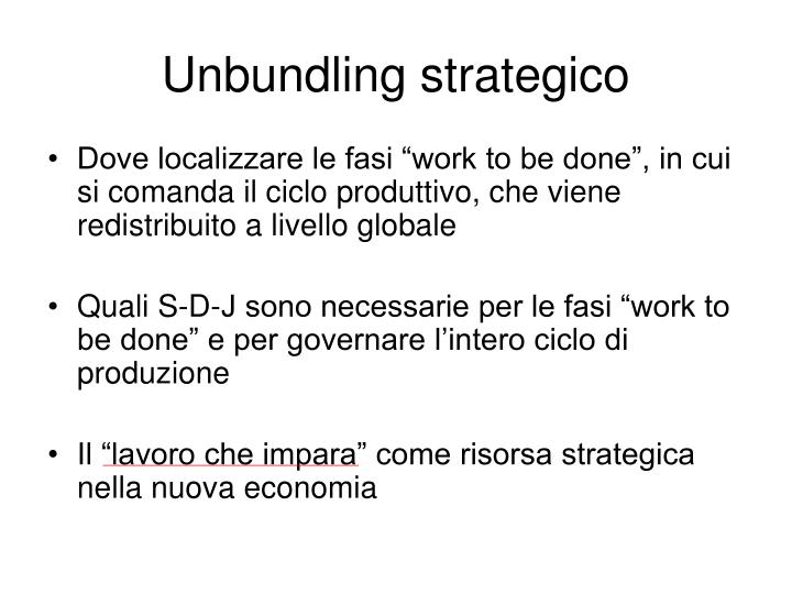 Unbundling strategico