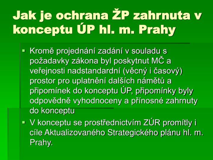 Jak je ochrana ŽP zahrnuta v konceptu ÚP hl. m. Prahy