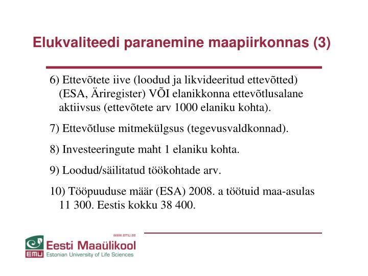 Elukvaliteedi paranemine maapiirkonnas (3)
