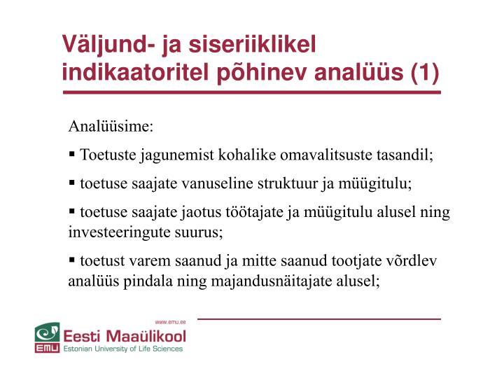 Väljund- ja siseriiklikel indikaatoritel põhinev analüüs (1)