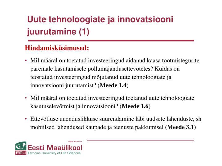 Uute tehnoloogiate ja innovatsiooni juurutamine (1)