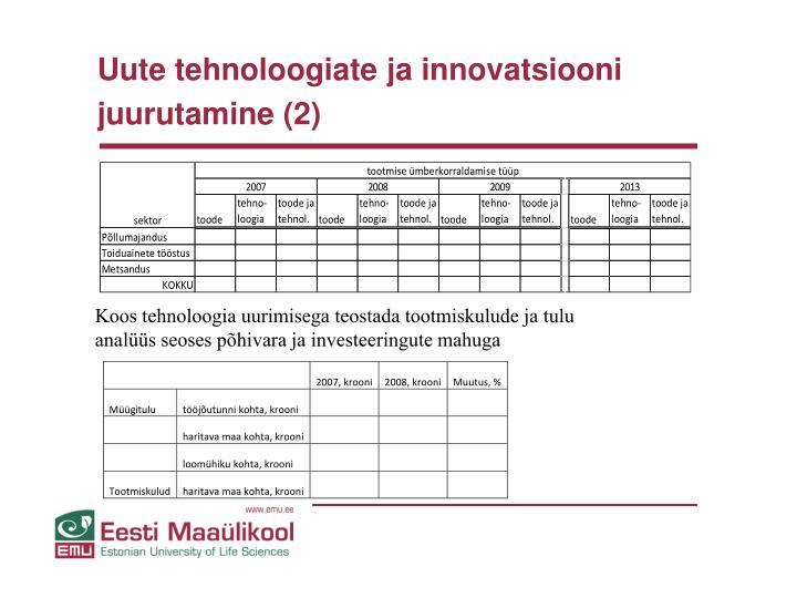 Uute tehnoloogiate ja innovatsiooni juurutamine (2)