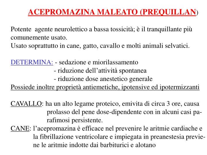 ACEPROMAZINA MALEATO (PREQUILLAN