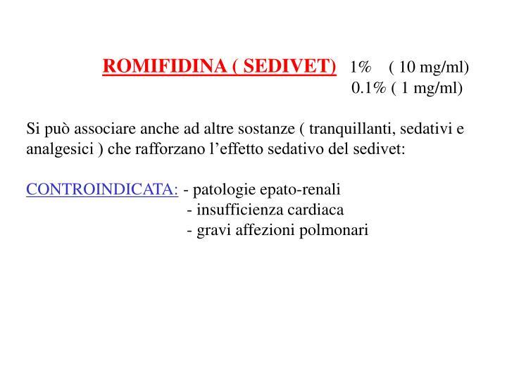 ROMIFIDINA ( SEDIVET)