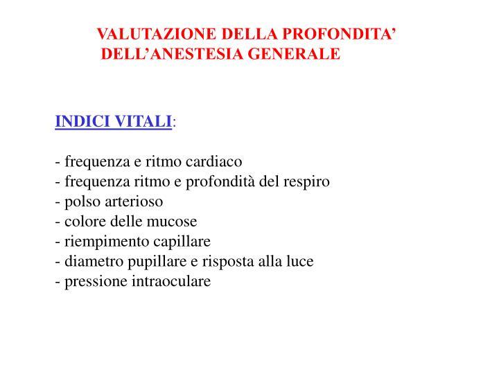 VALUTAZIONE DELLA PROFONDITA'