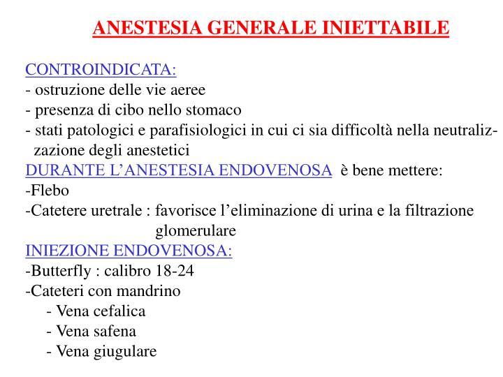 ANESTESIA GENERALE INIETTABILE