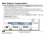 mac sublayer fragmentation