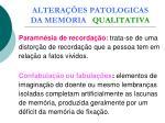 altera es patologicas da memoria qualitativa