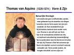thomas van aquino 1225 1274 vorm zijn