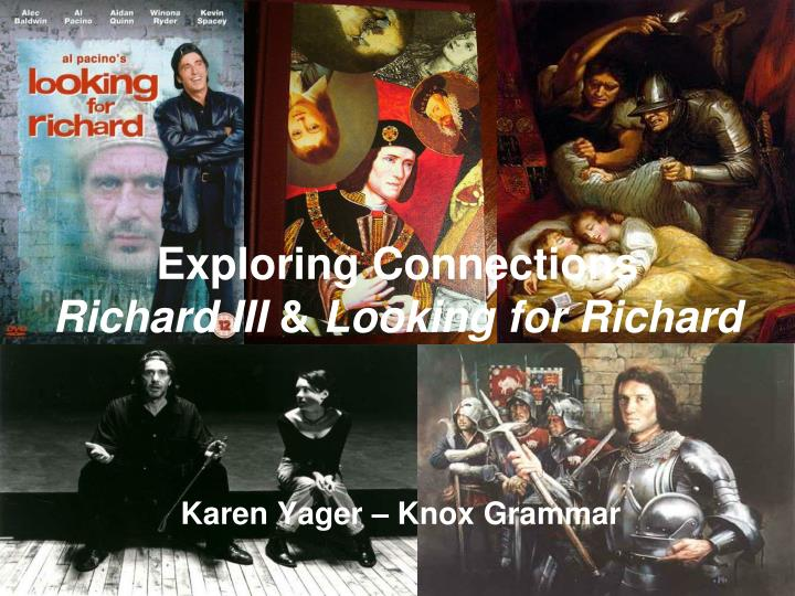 exploring connections richard iii looking for richard n.