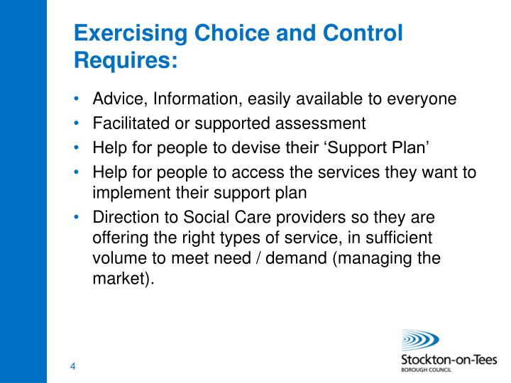 Exercising Choice and Control Requires: