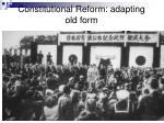 constitutional reform adapting old form