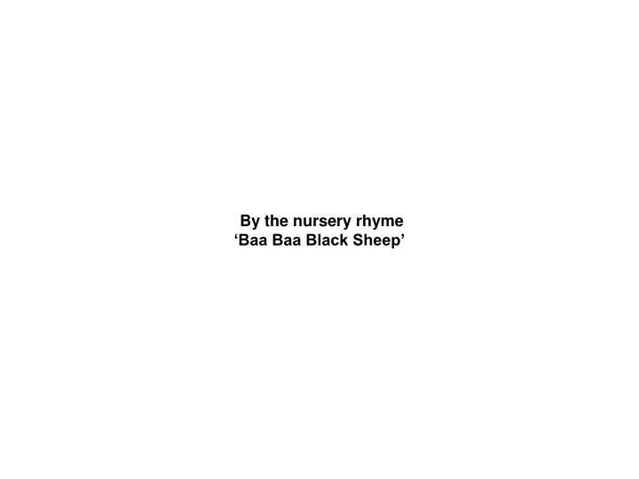 By the nursery rhyme