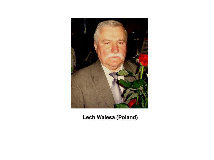 Lech Walesa (Poland)