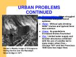 urban problems continued