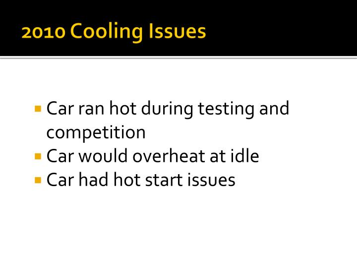 2010 cooling issues