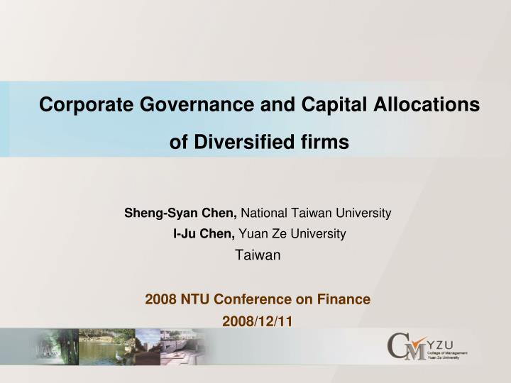 corporate governance and capital allocations of diversified firms n.