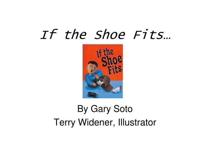 PPT - If the Shoe Fits… PowerPoint Presentation - ID:4782610