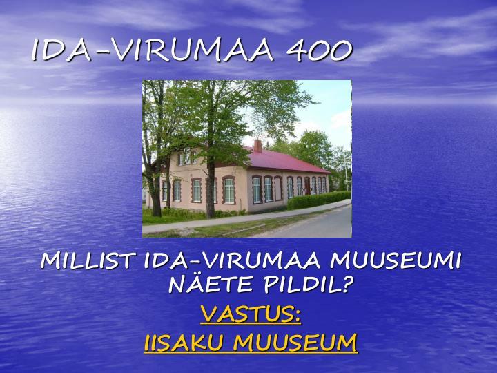 IDA-VIRUMAA 400