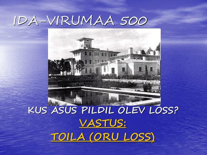 IDA-VIRUMAA 500