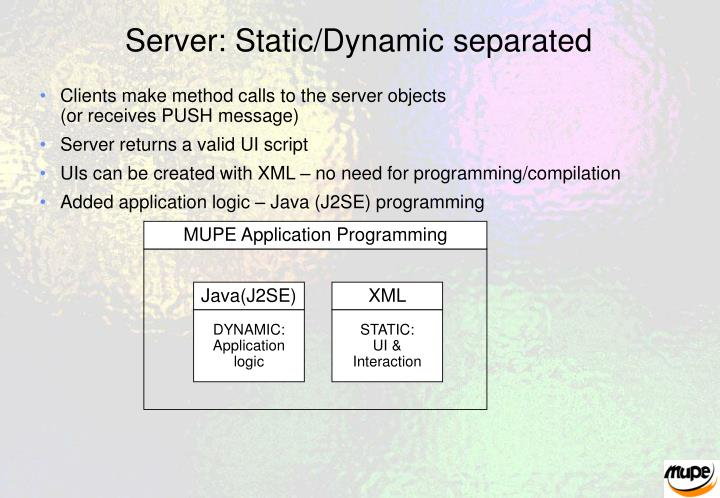 Server: Static/Dynamic separated