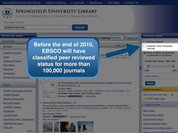 Before the end of 2010, EBSCO will have classified peer reviewed status for more than 100,000 journals