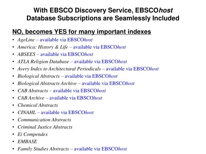 With EBSCO Discovery Service, EBSCO